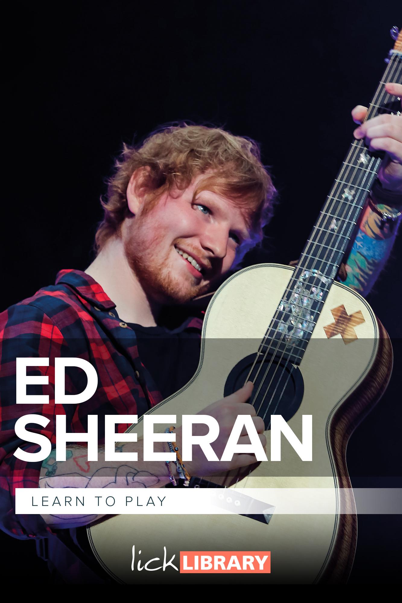 Learn To Play Ed Sheeran