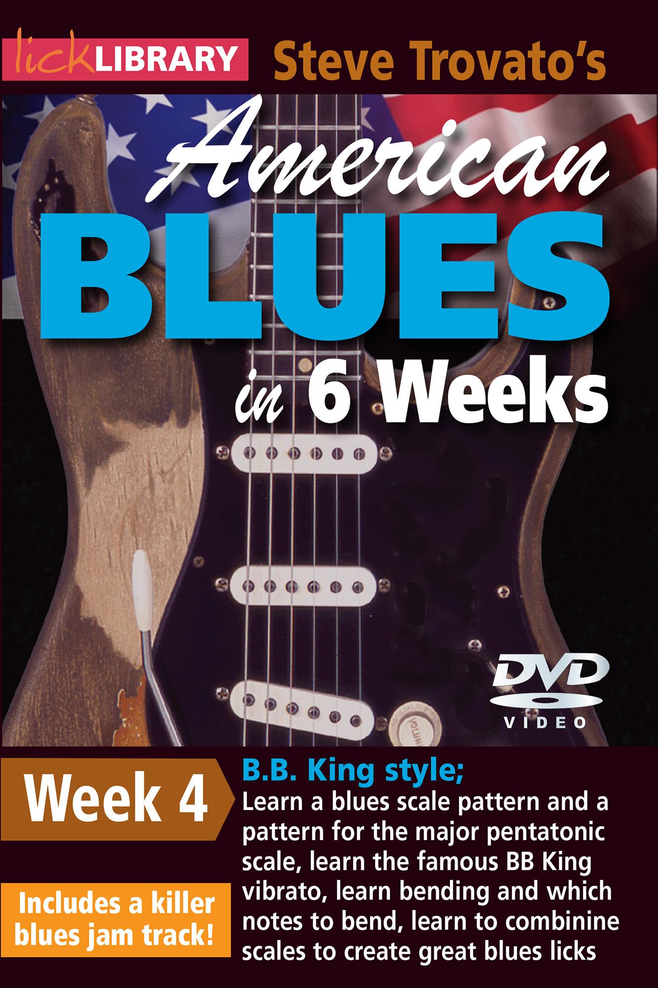 American Blues In 6 Weeks - Week 4