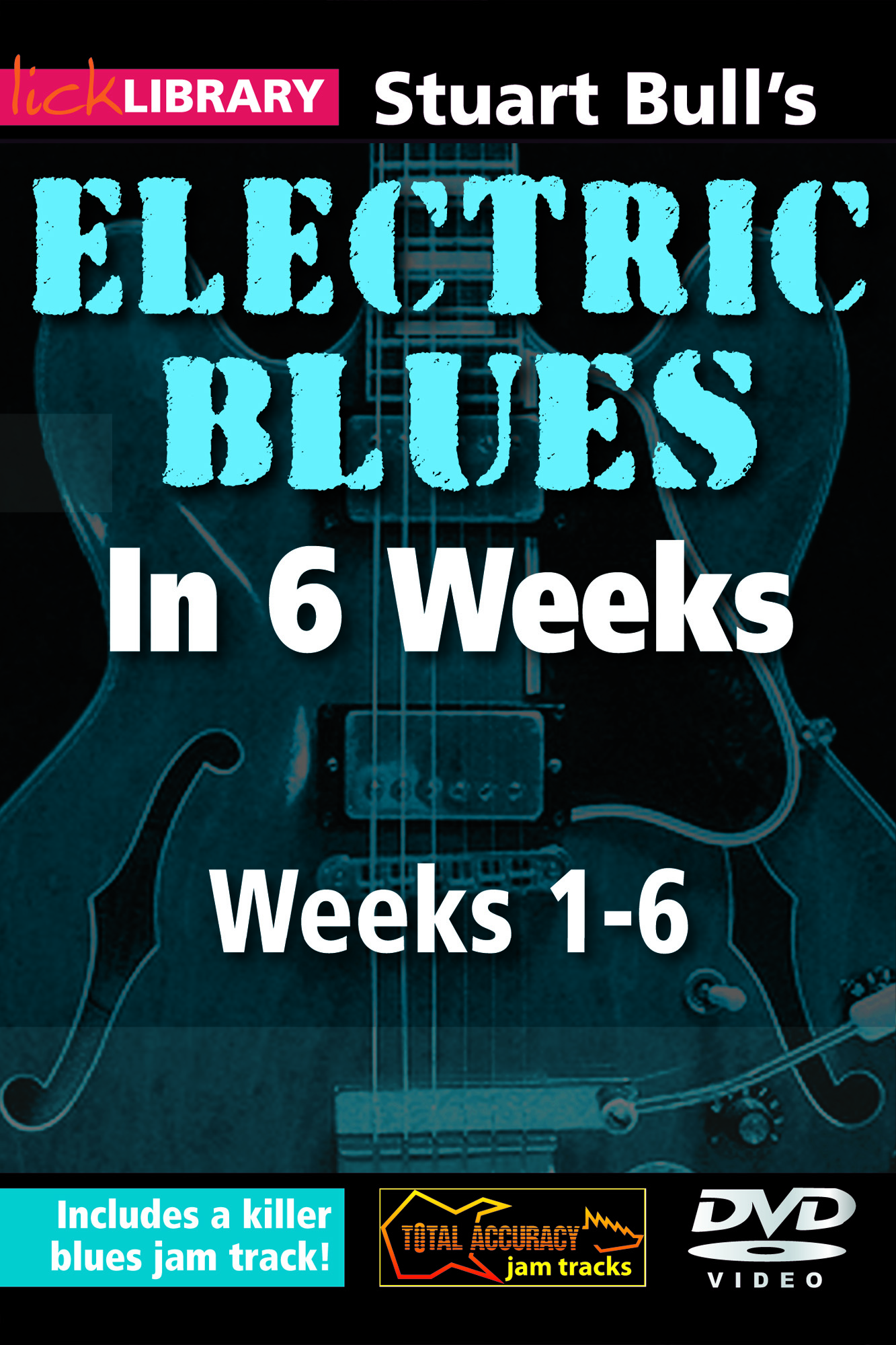 Electric Blues In 6 Weeks - Combined 6 Weeks Set
