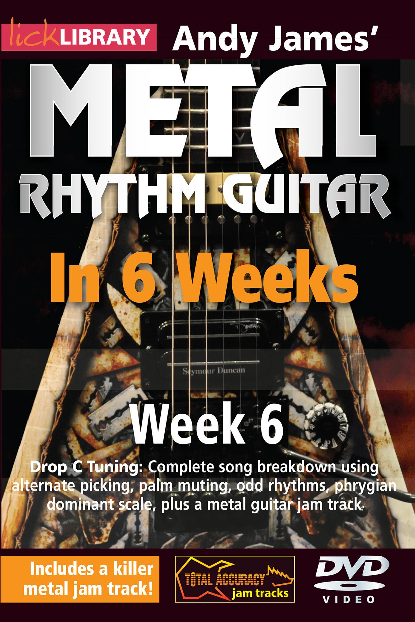 Metal Rhythm Guitar In 6 Weeks - Week 6