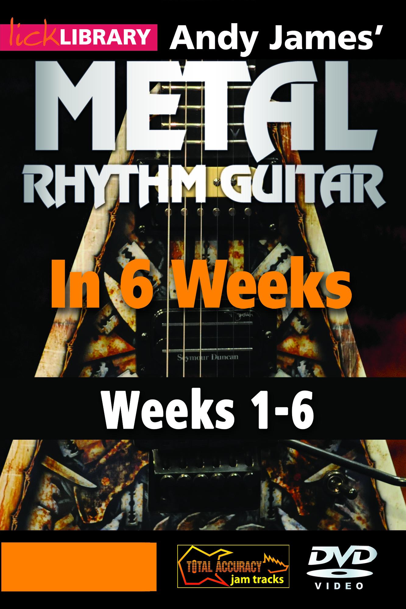 Metal Rhythm Guitar In 6 Weeks - Combined 6 Weeks Set