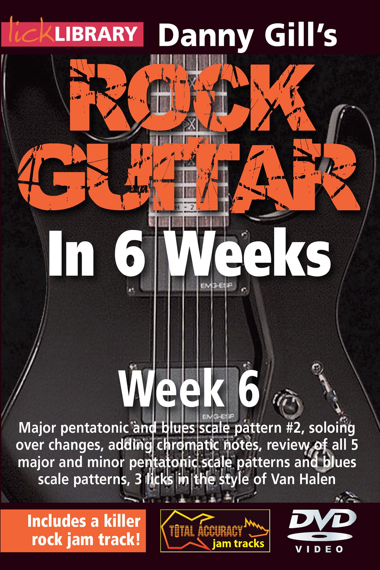 Rock Guitar In 6 Weeks - Week 6