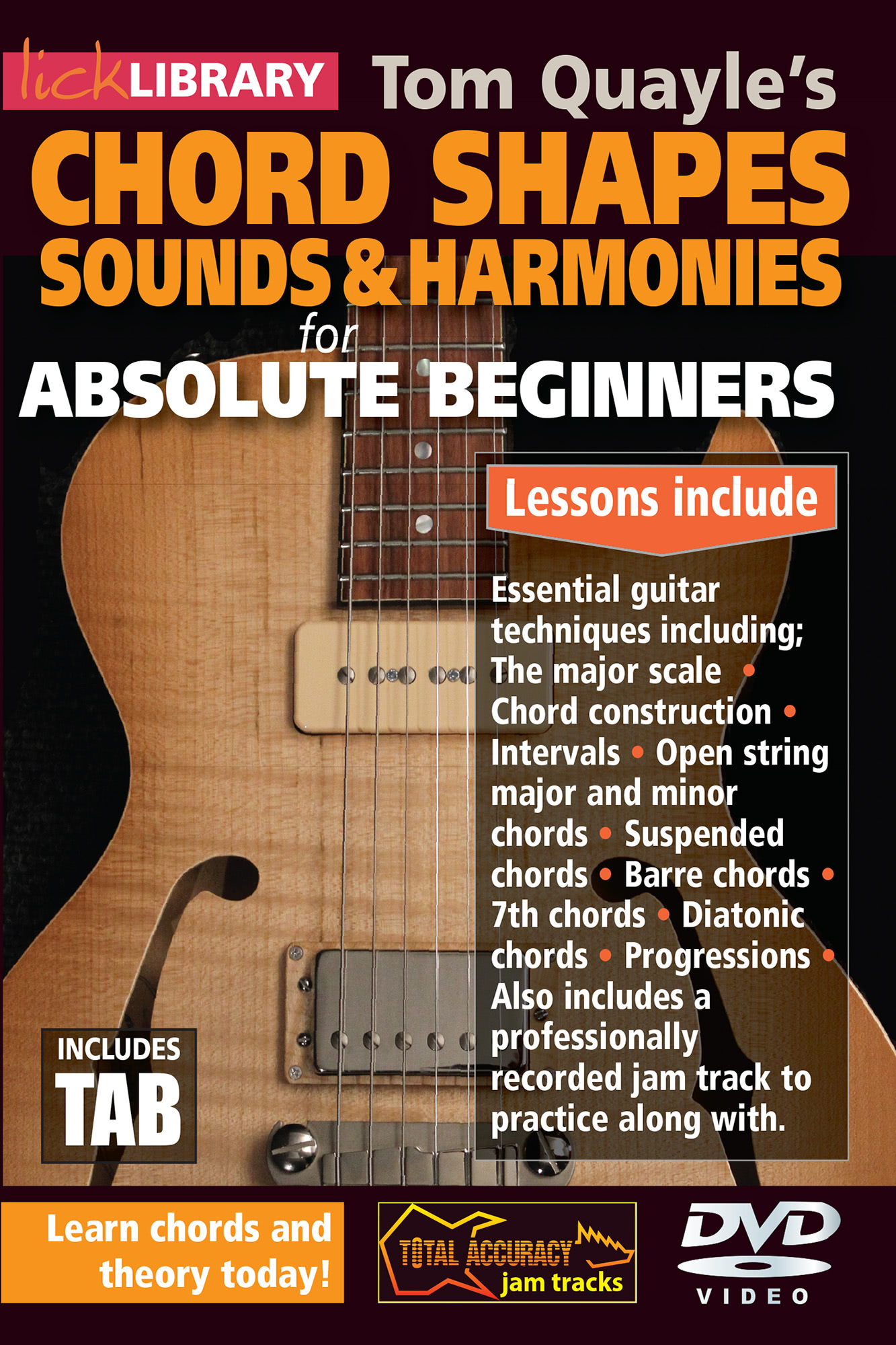Chord Shapes, Sounds and Harmonies for Absolute Beginners