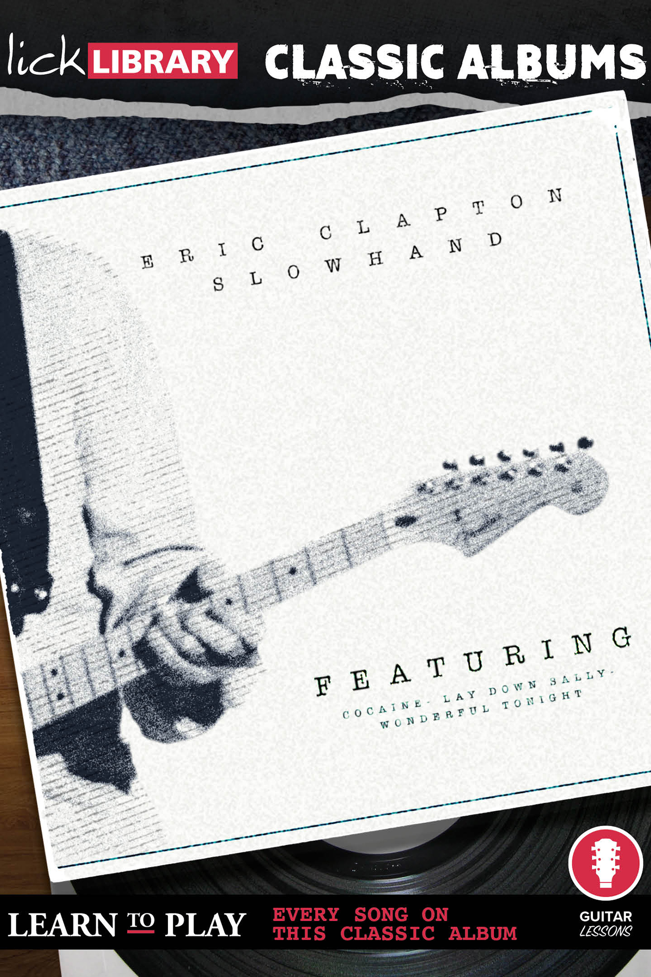 Classic Albums Slowhand