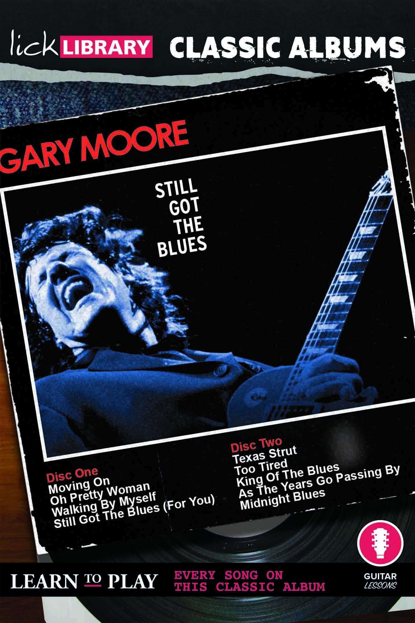Classic Albums - Still Got The Blues