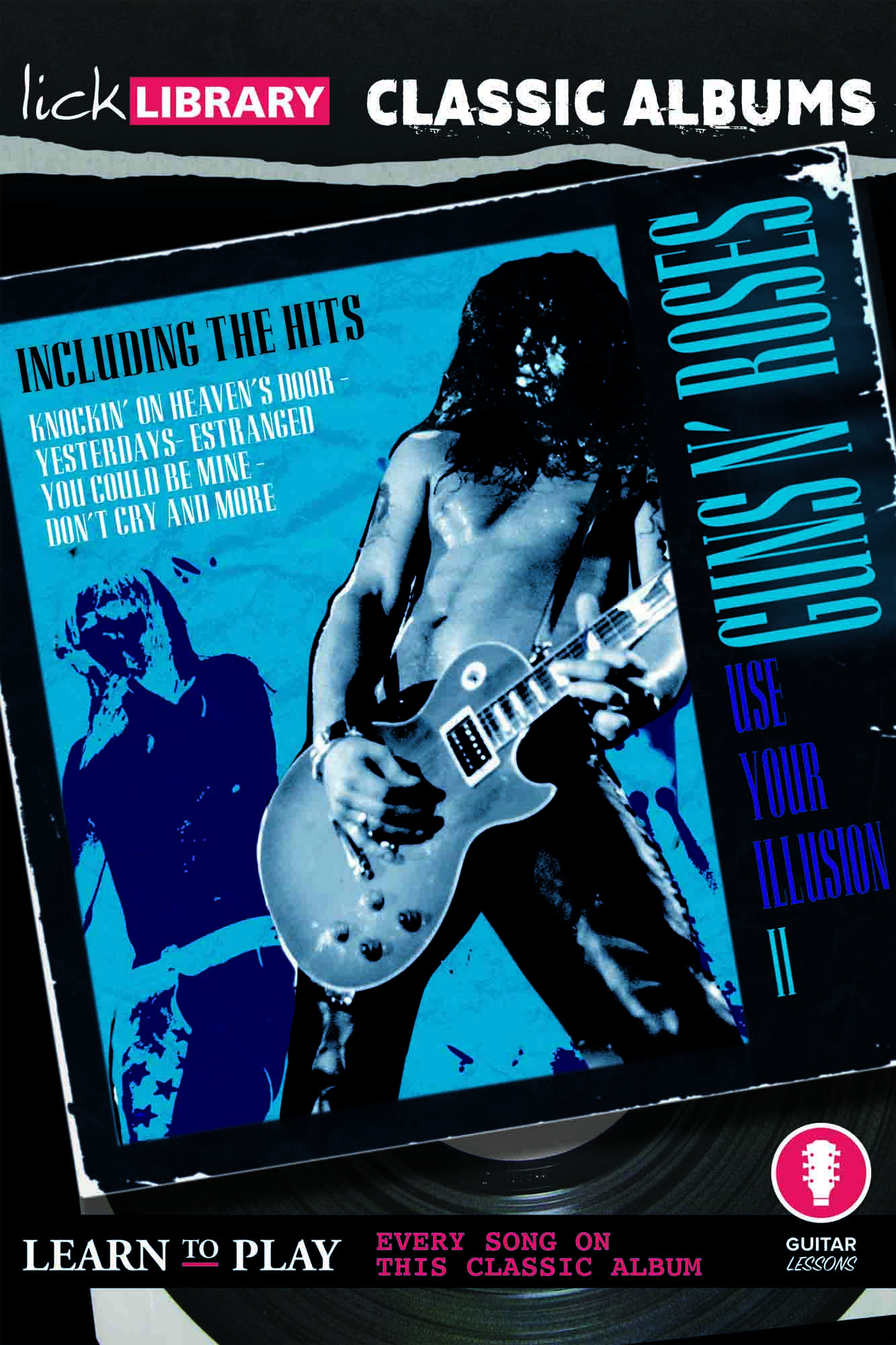 Classic Albums - Use Your Illusion II
